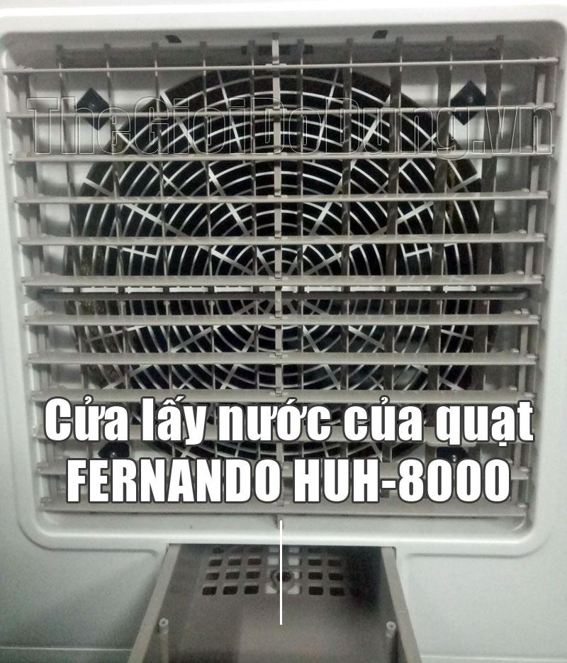 Cửa lấy nước của quạt hơi nước Fernando HUH8000